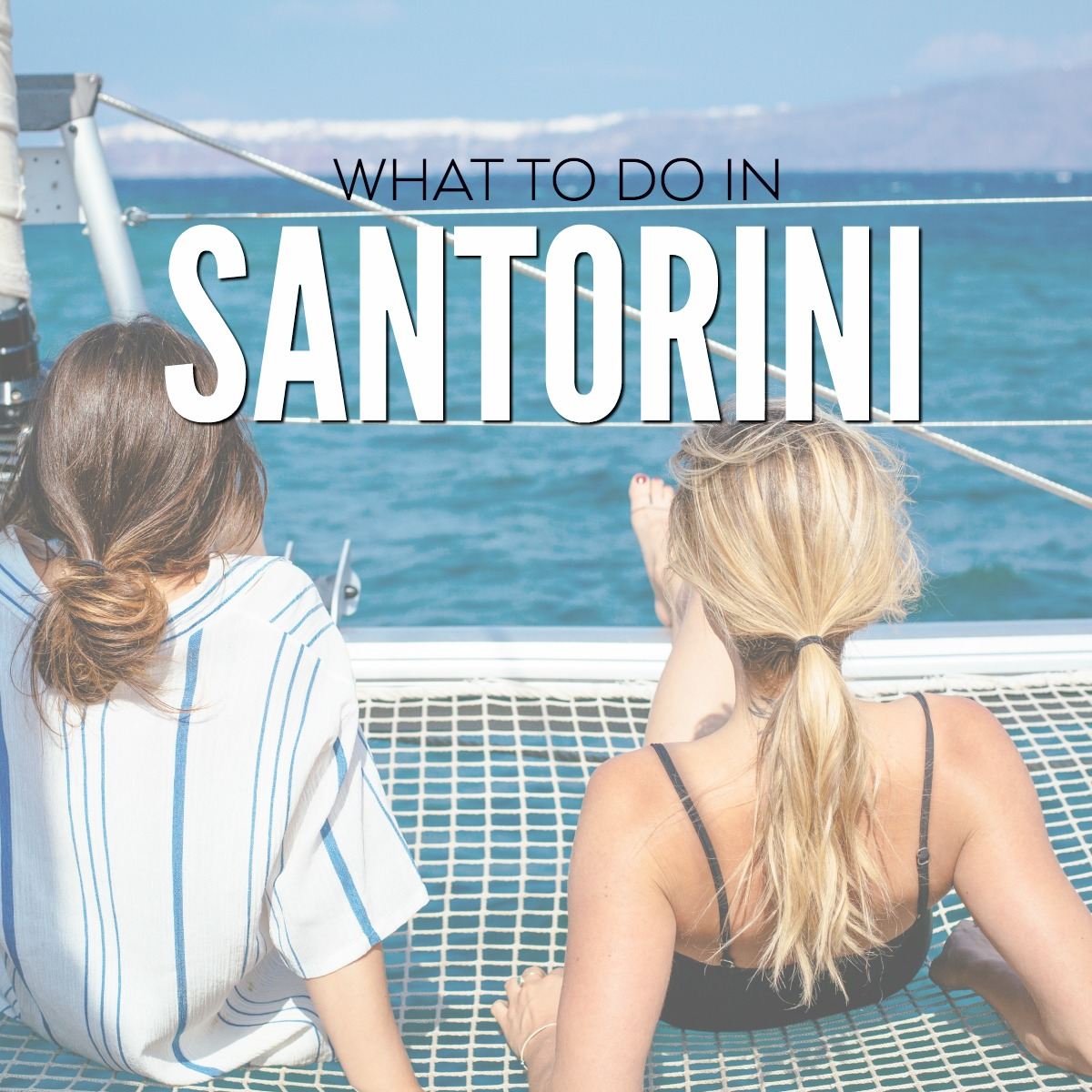 WHAT TO DO IN SANTORINI GREECE