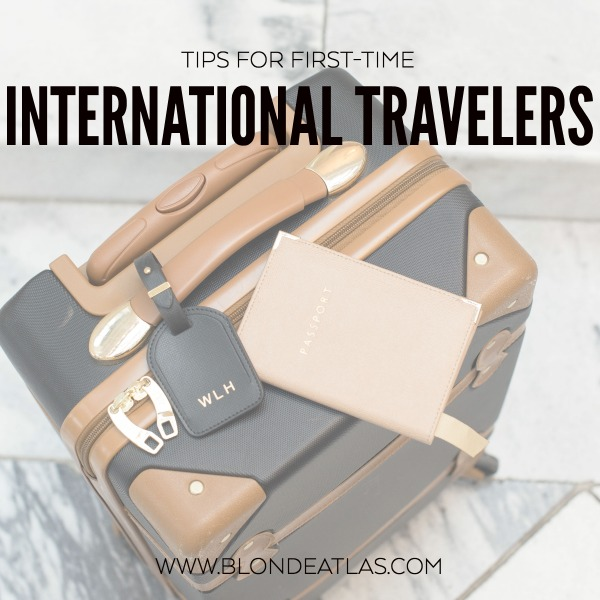 tips for first time international travelers