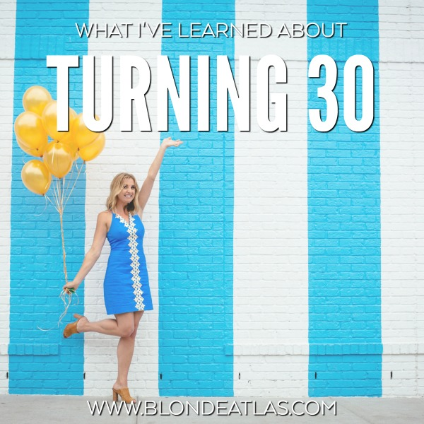 what i've learned about turning 30