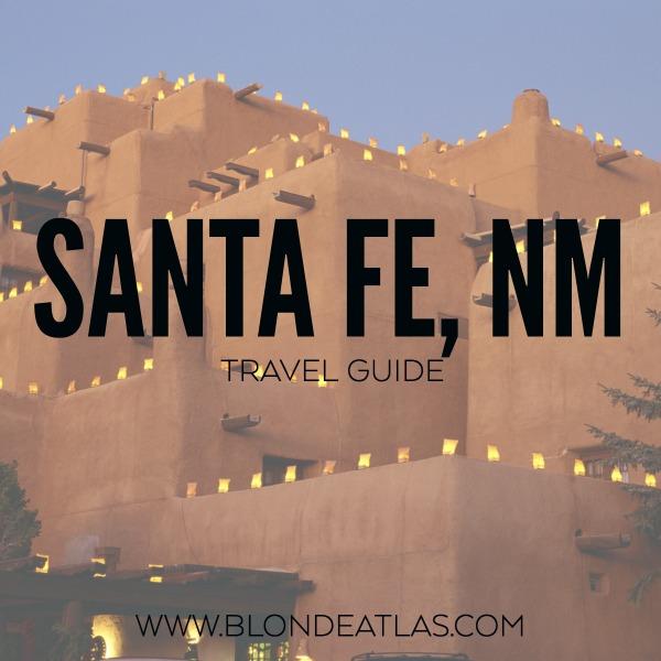 santa fe travel guide