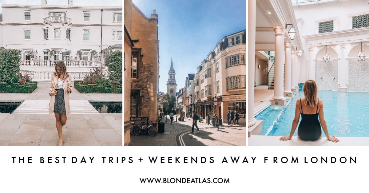 WEEKENDS AWAY AND DAY TRIPS FROM LONDON