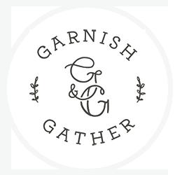 Garnish and Gather