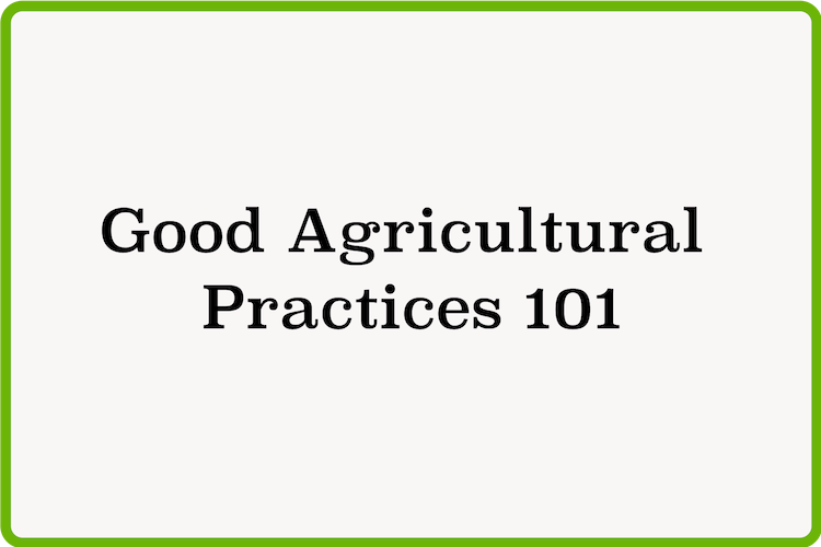 Good Agricultural Practices 101.png