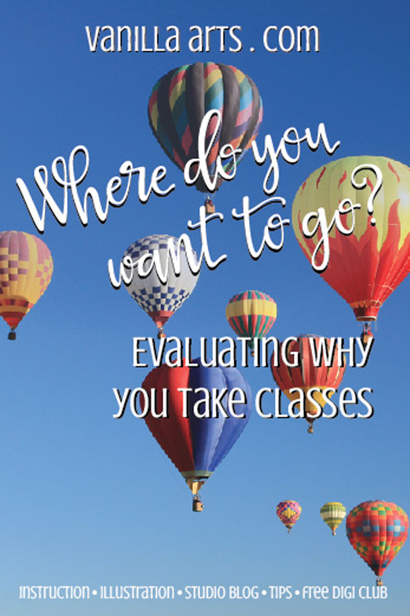 Evaluating Why You Take Classes | VanillaArts.com | #copic #coloredpencil #howtocolor