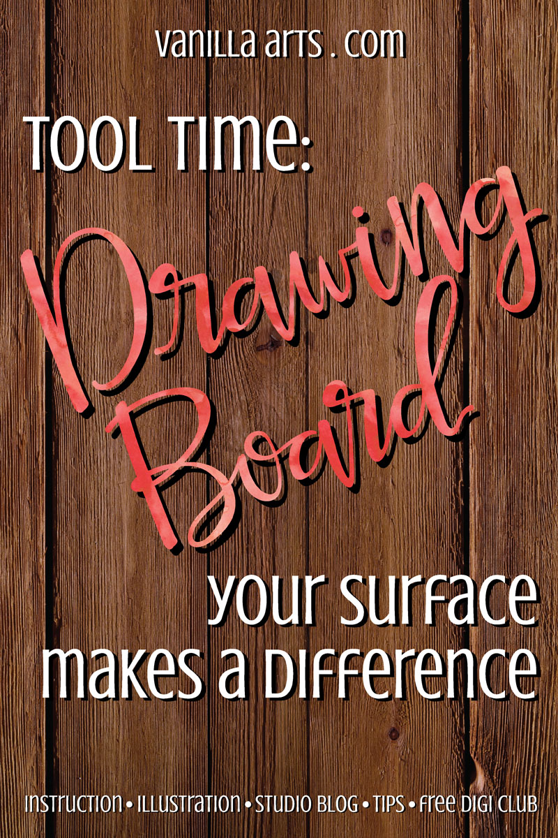 Tool Time: Drawing Boards make a difference | VanillaArts.com