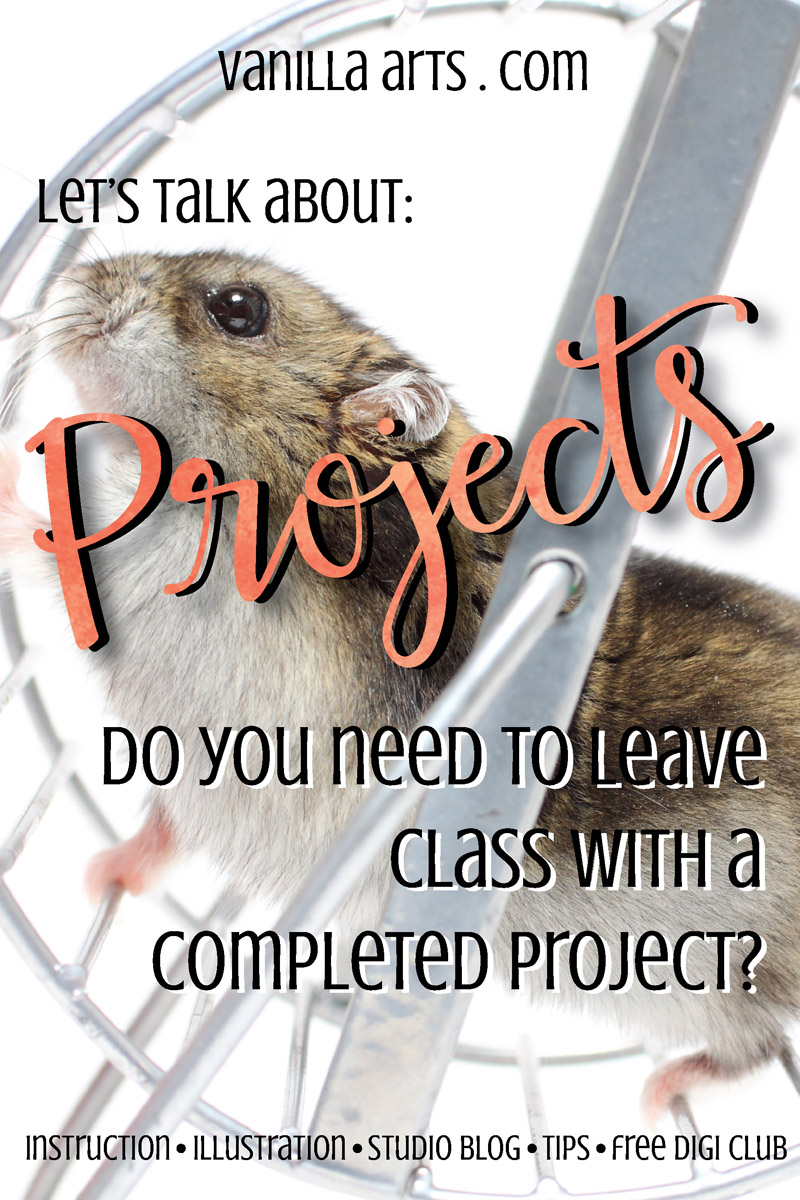 Do you really need to leave every craft class with a completed project?   VanillaArts.com