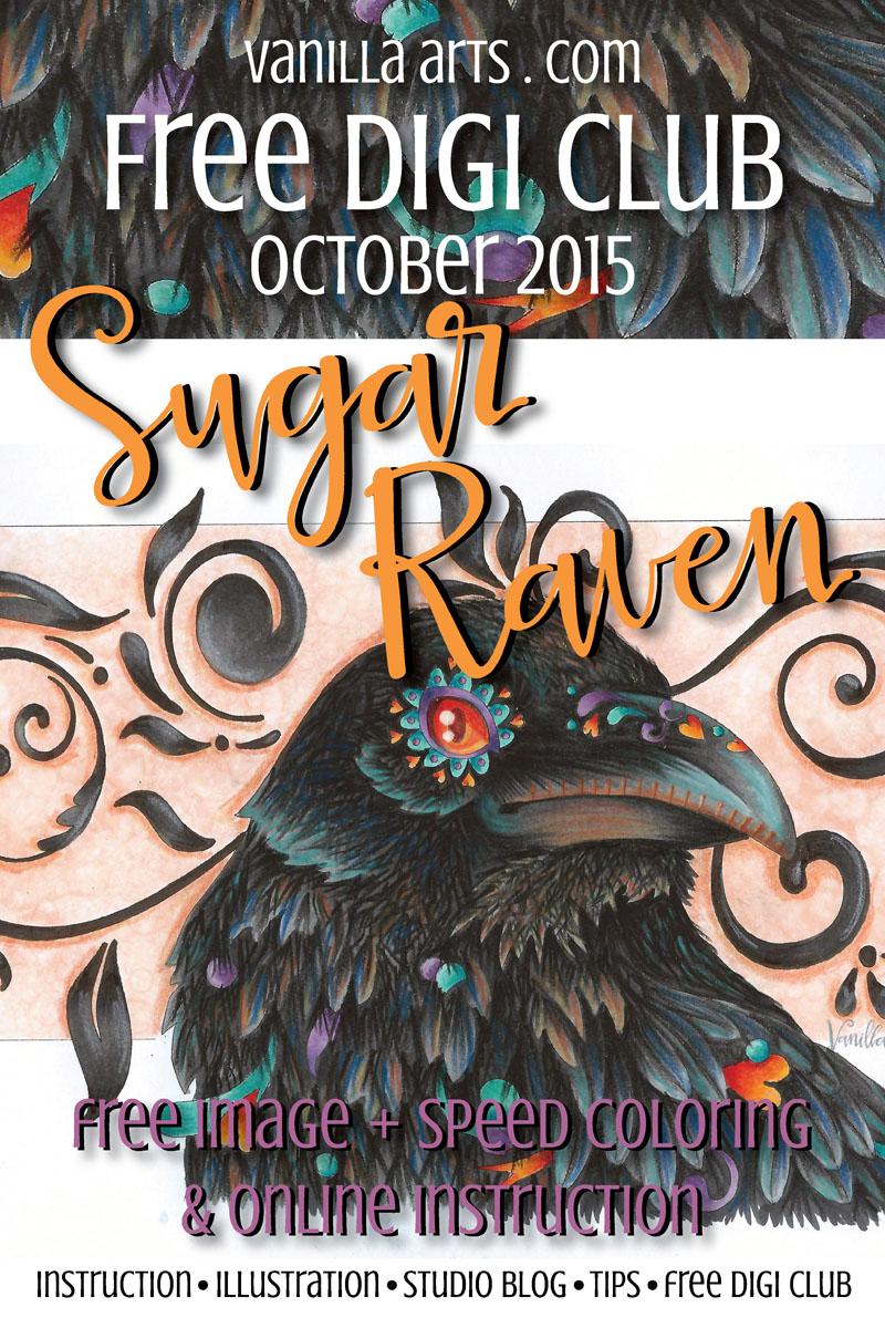 """Sugar Raven"" Free Digi Stamp for October '15 | VanillaArts.com"