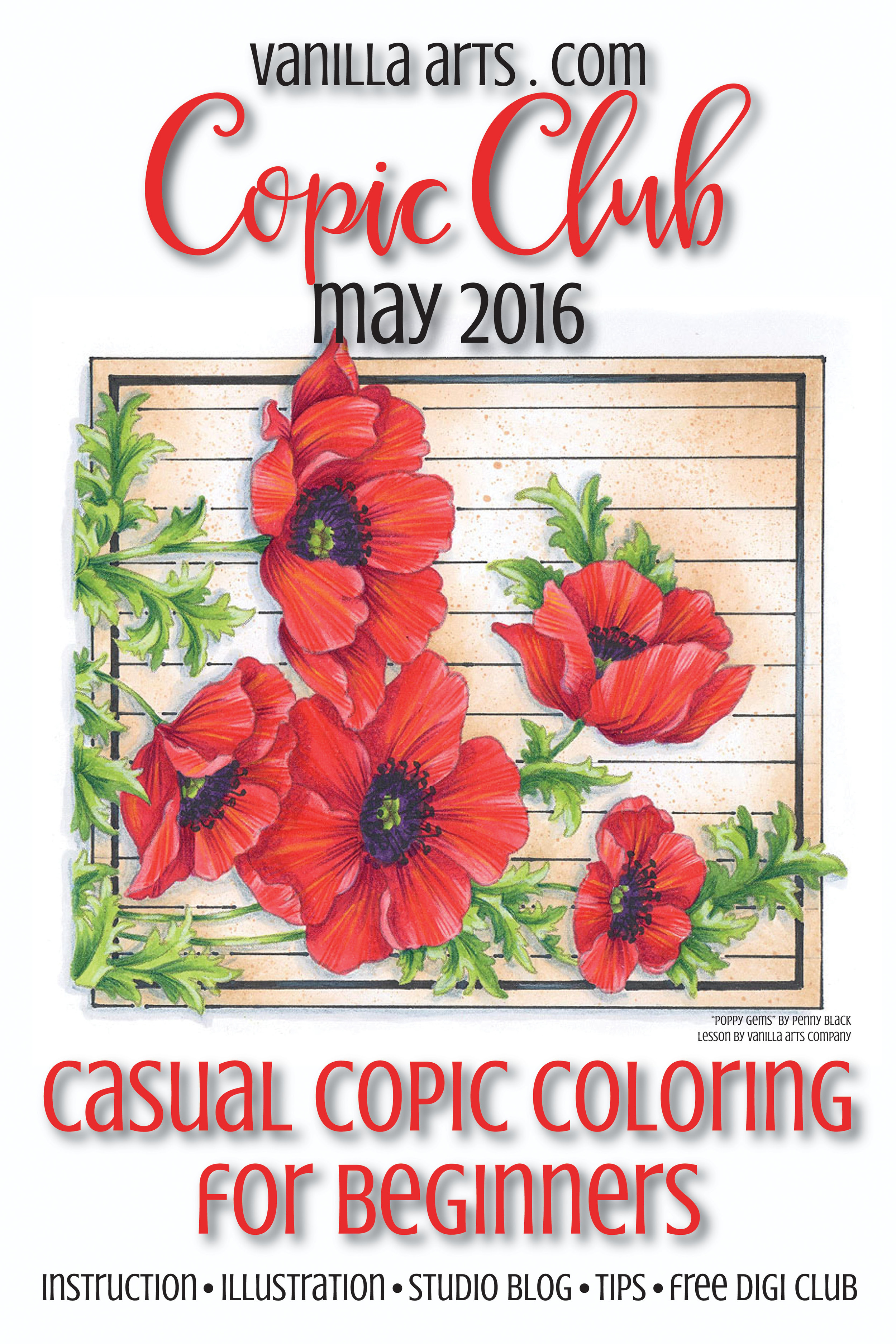 "Copic Club for May 2016 ""Poppy Gems"" a lesson in coloring vibrant reds 