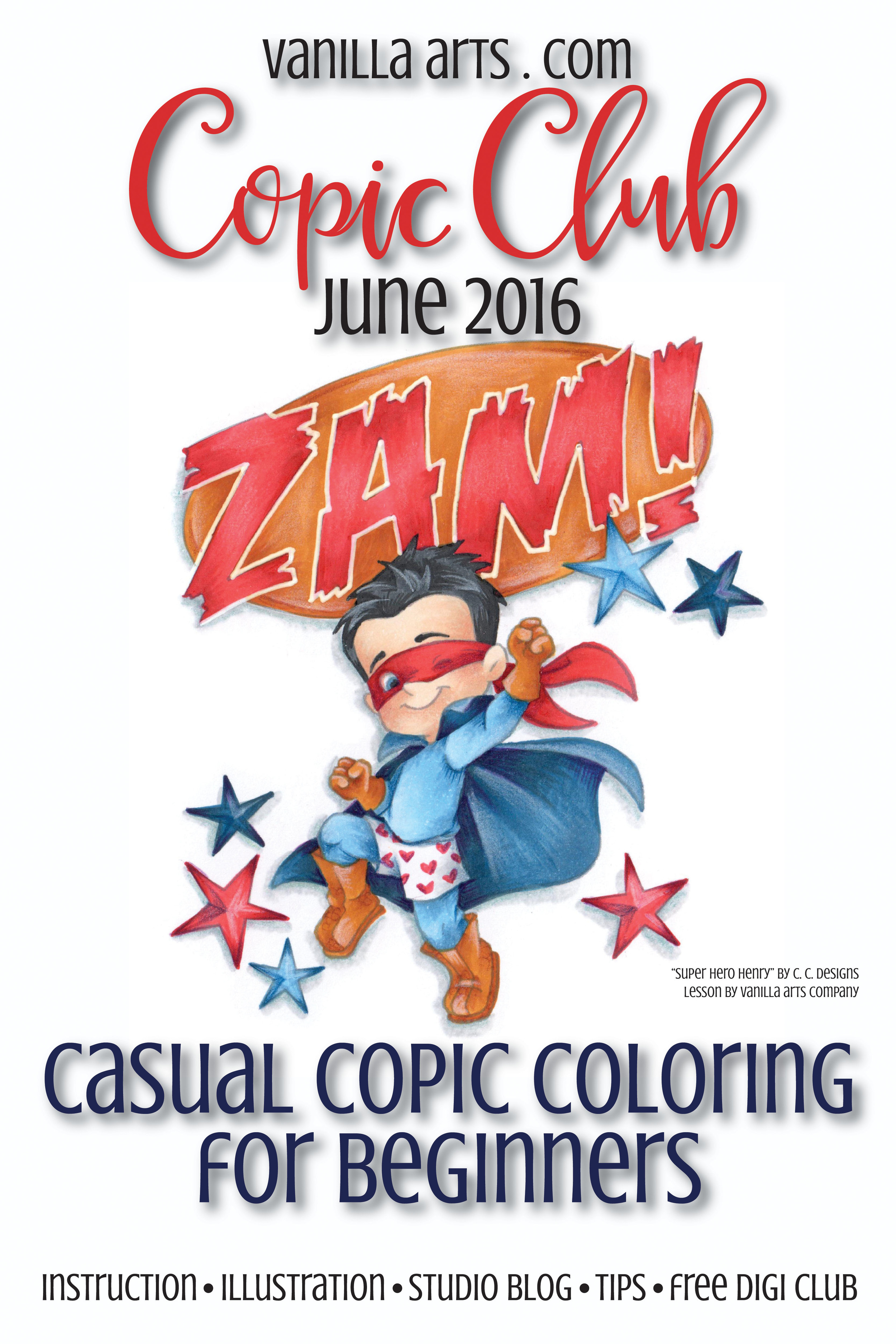 "Copic Club image for June 2016 ""Super Hero Henry"" 