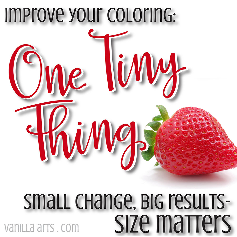Improve your Copic coloring today with this one tiny tip- the size of your image directly affects your ability to add depth and dimension. | VanillaArts.com