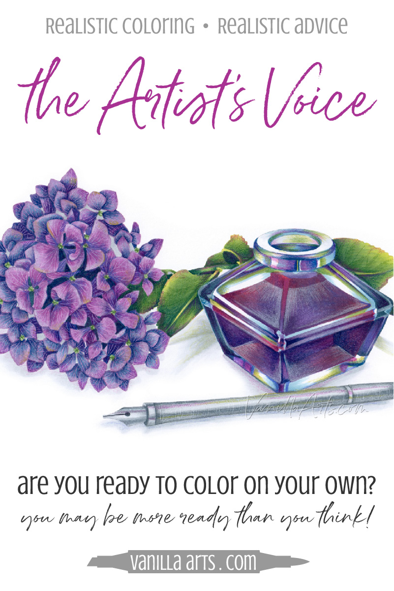 Are you ready to listen to your inner artist? Copic Marker and Colored pencil classes and tutorials can only take you so far. Here are signs that you're becoming a strong, independent, and artistic colorer. | VanillaArts.com | #copicmarker #coloredpencil #coloring #howtocolor #realisticcoloring