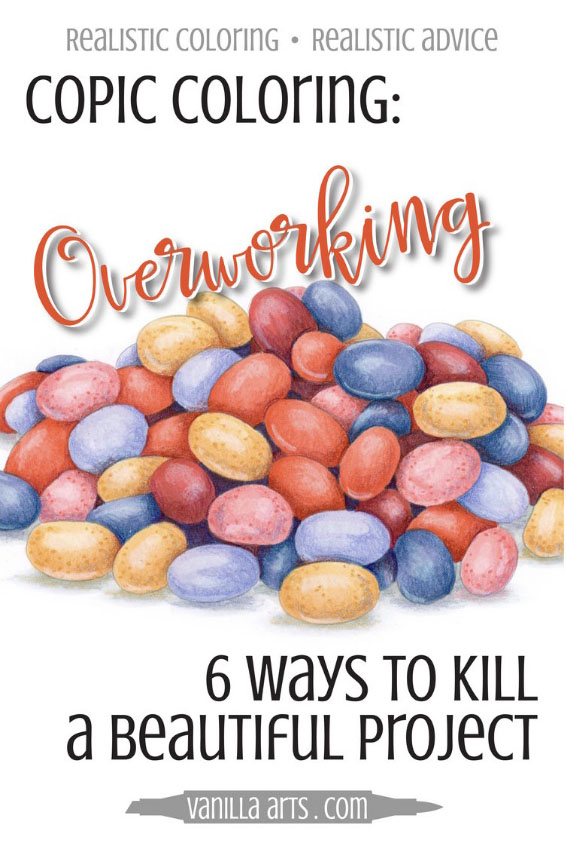 6 Ways to Prevent Overworking your Copic Marker Projects