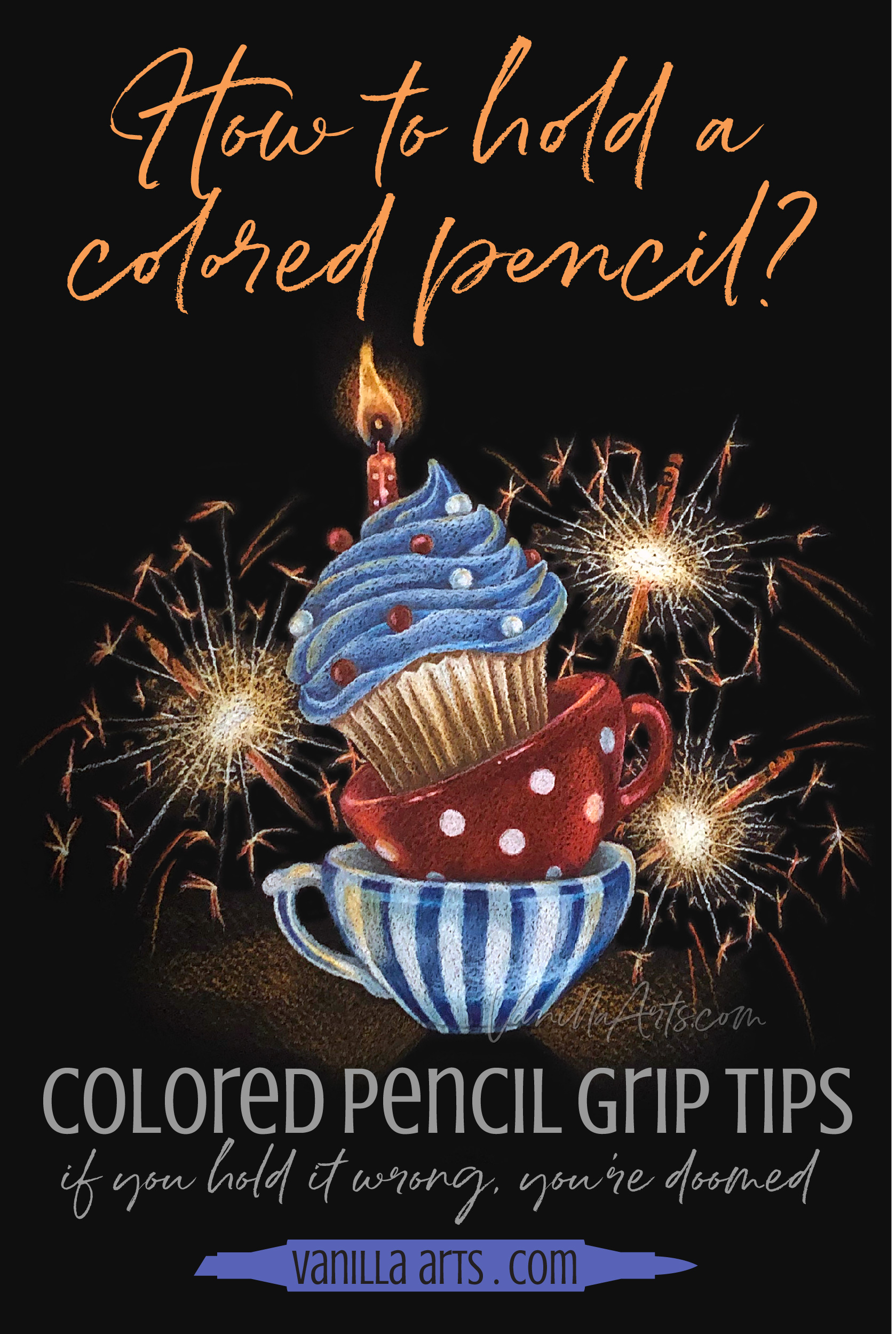 Six tips to improve your colored pencil projects. Adjusting your grip makes a gigantic difference in your line quality and paper coverage. The correct hold makes you a better artist. | VanillaArts.com | #coloredpencil #realisticcoloring #howtocolor
