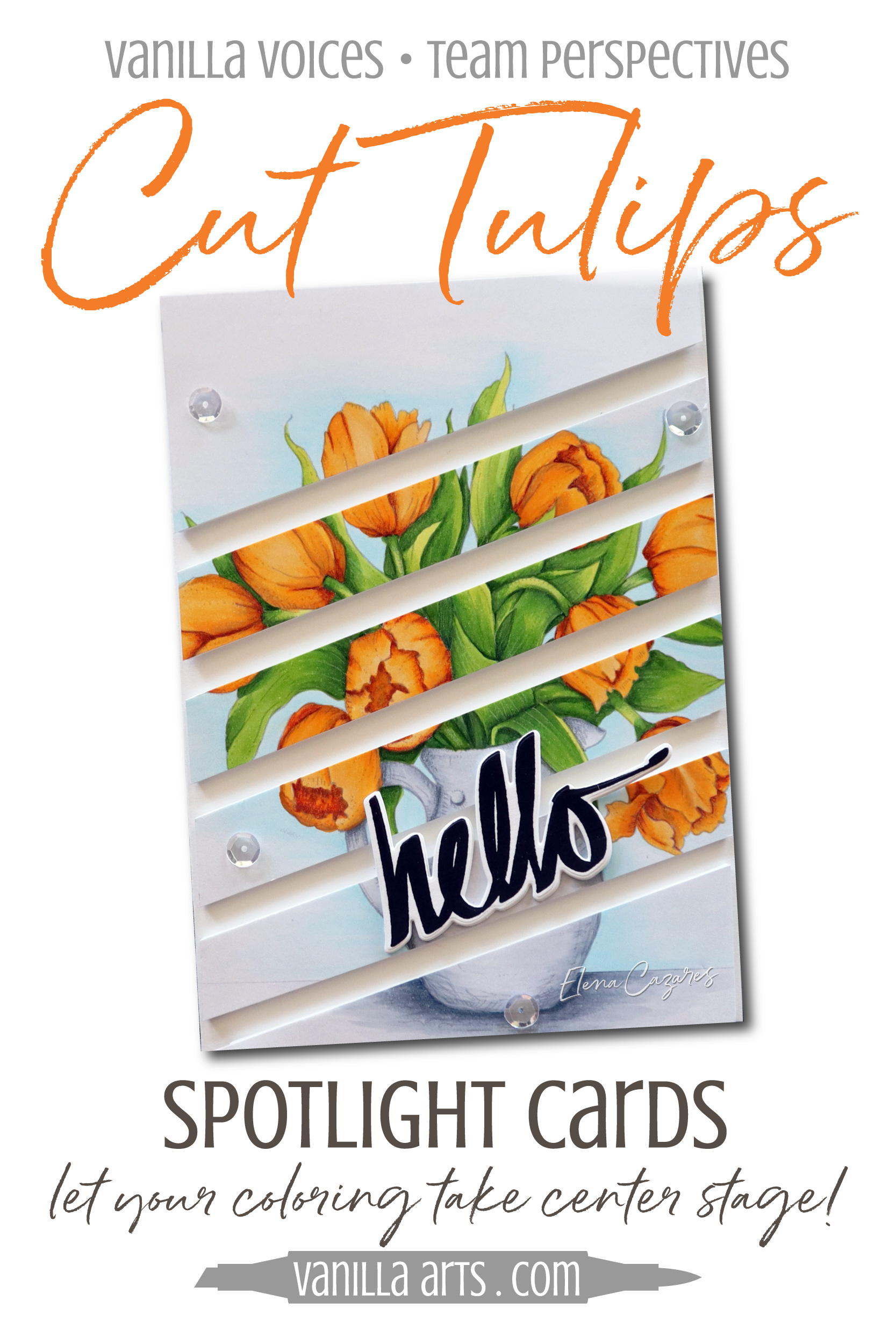 """""""Cut Tulips"""" Spotlight Card. Learn to make cards that do not steal the spotlight from your amazing coloring. Perfect for realistic coloring projects using Copic Markers or colored pencils. Featuring Elena Cazares of Crafts for Paws.