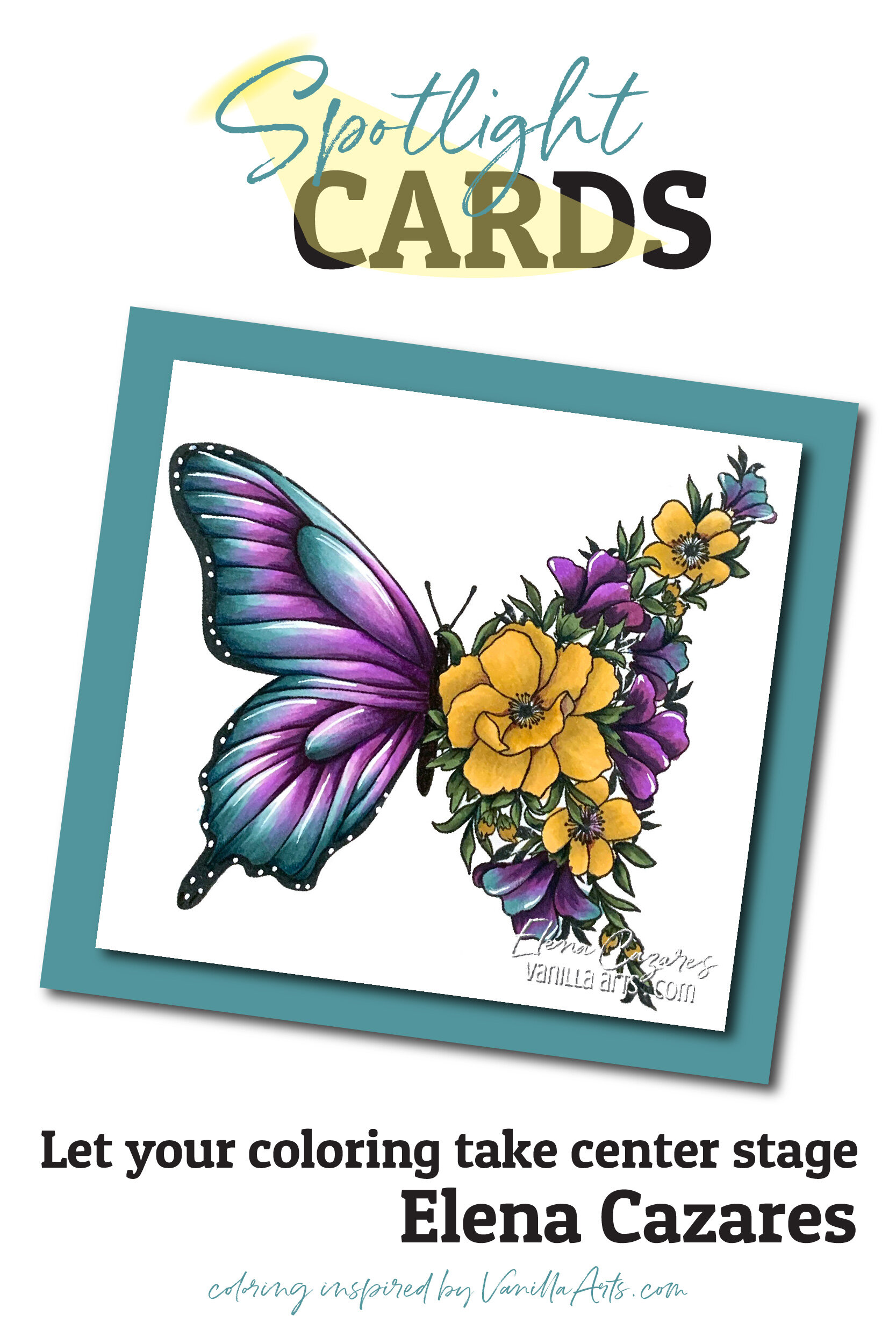 """Transformation"" Spotlight Card. Learn to make cards that do not steal the spotlight from your amazing coloring. Perfect for realistic coloring projects using Copic Markers or colored pencils. Featuring Elena Cazares of Crafts for Paws.