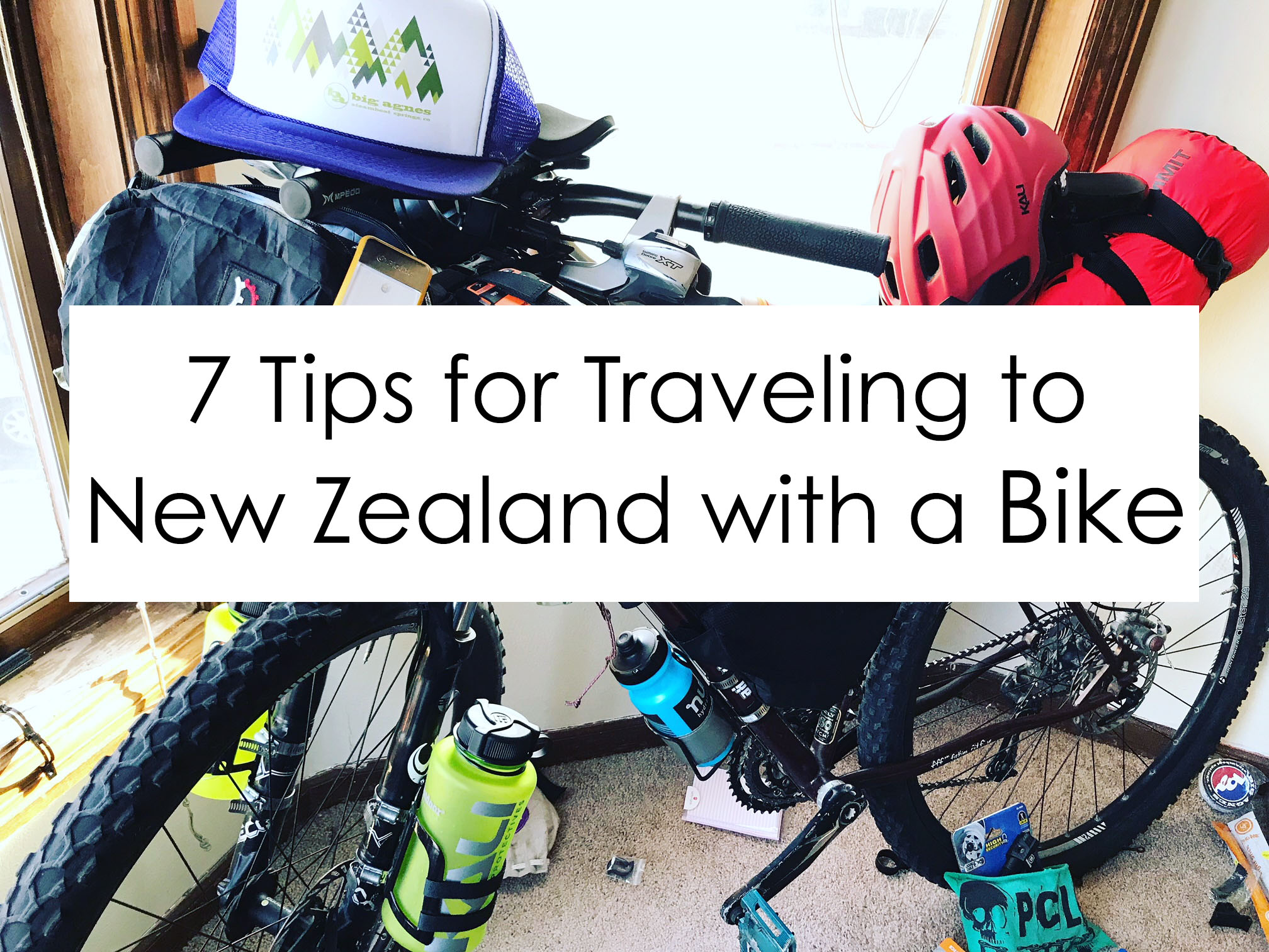 7 tips for traveling to new zealand with a bike