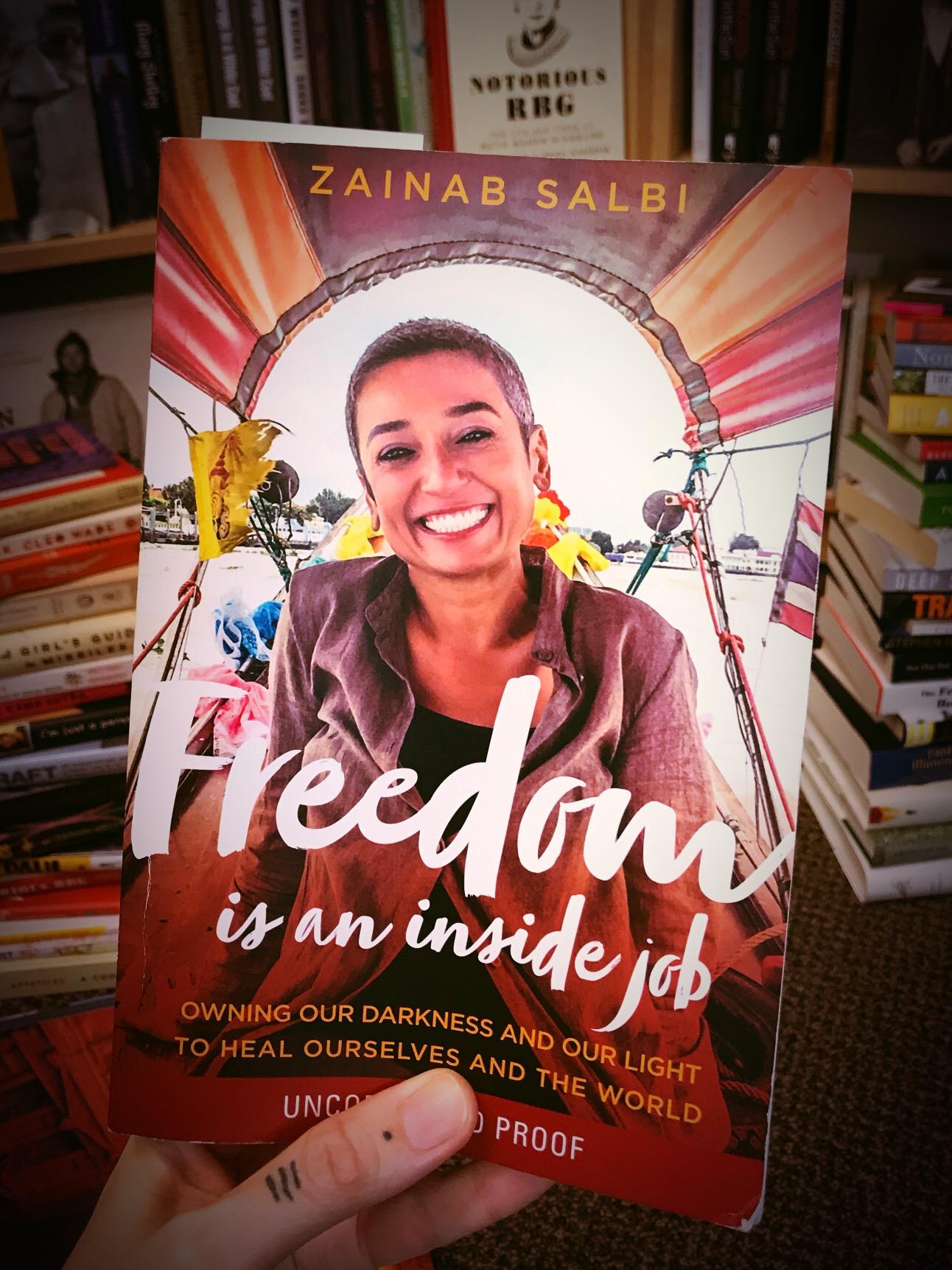 Freedom is an inside job by Zainab Salbi