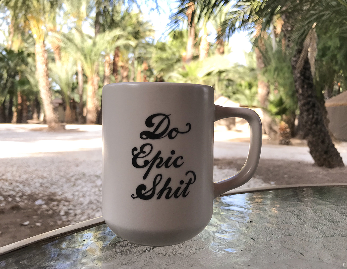 """""""Do Epic Shit!"""" now that's how you start off a day!"""