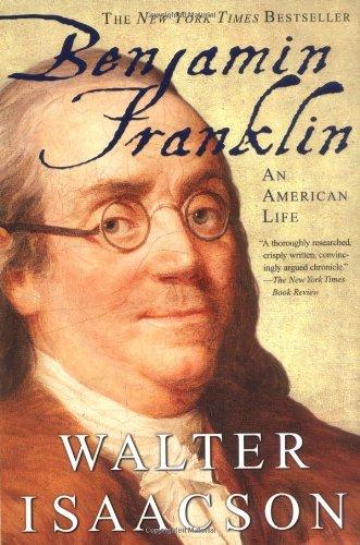 Benjamin Franklin Walter Isaacson
