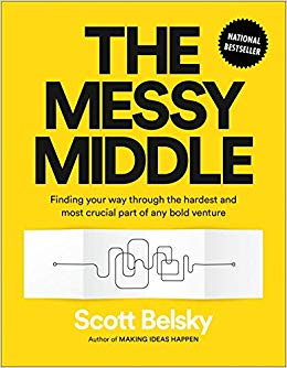 The Messy Middle Scott Belsky