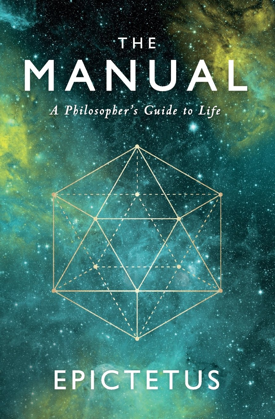 The Manual Epictetus Ancient Renewal Translation