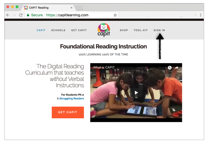 SIGN IN - Open your Chrome Browser and go to www.capitlearning.com