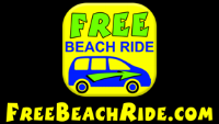 N eed a ride? Call Free Beach Ride!