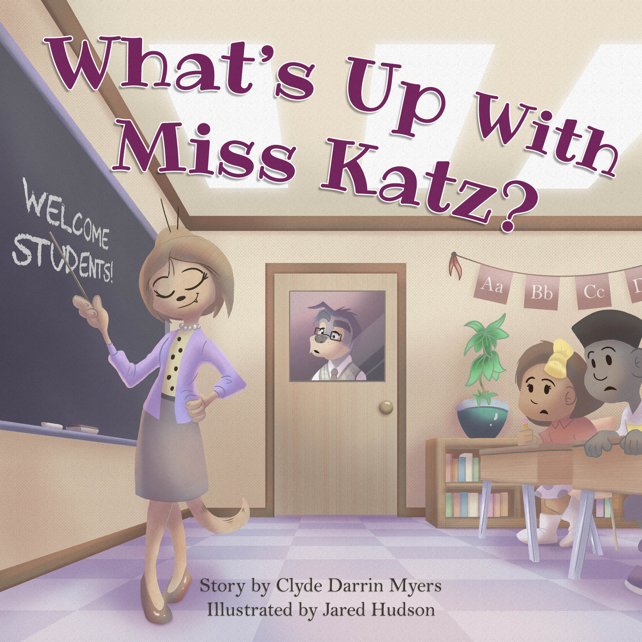What's Up With Miss Katz? - Illustrated by the brilliant Jared Hudson:https://jaredhudson.com/