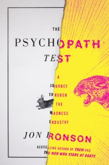 The Psychopath Test   jacket design by Matt Dorfman, art direction by Helen Yentus