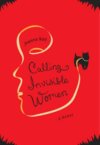 Calling Invisible Women   Jacket design and  illustration by Maria Elias   Art direction by Christopher Brand