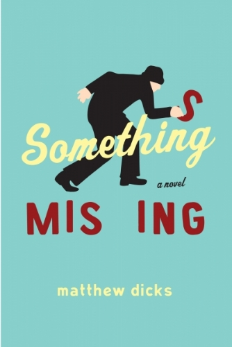 Something Missing   Jacket design by Erin Schell