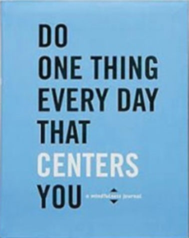 Do One Thing Everyday That Centers You Cover design by Danielle Deschenes