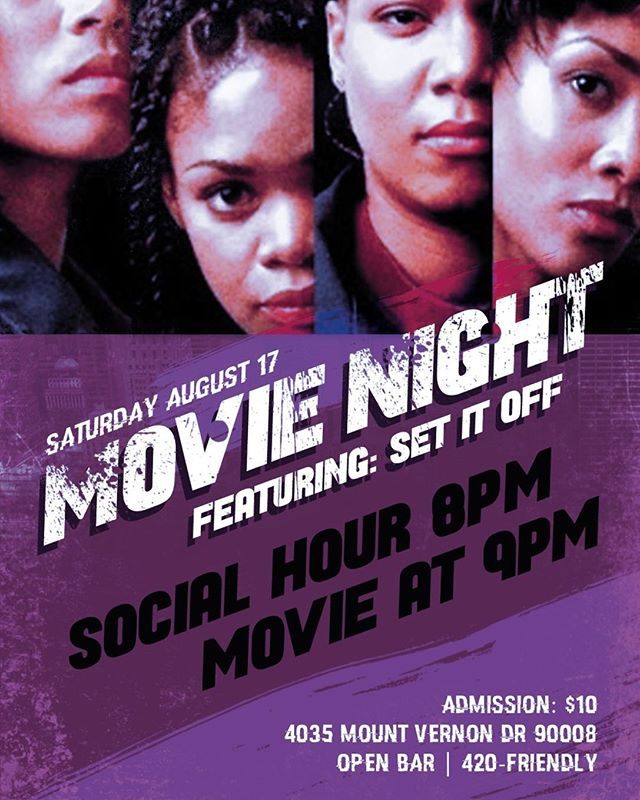 """Hot boys serving drinks and a movie? Outdoor MOVIE NIGHT returns this Saturday, Aug 17th in View Park, CA. Featuring """"Set It Off"""" (1996). Social hour at 8pm. Movie at 9pm. $10 entry. Open bar, 420-friendly, sexy hosts, snacks. 4035 Mount Vernon Dr LA 90008. (323) 577-4220"""