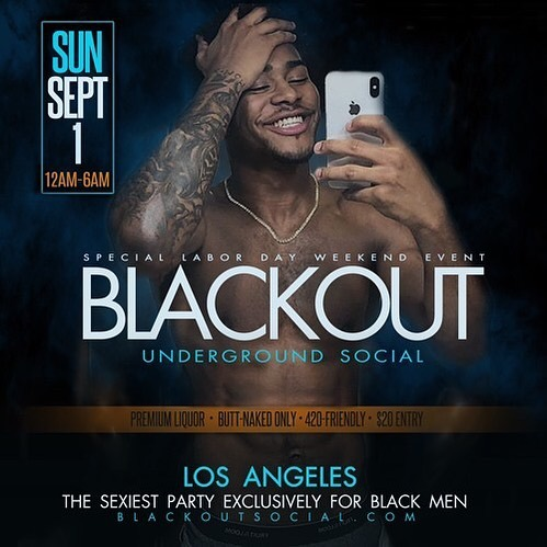 Come buss with us. 💦💦💦BLACKOUT SOCIAL is tonight, Sunday, Sept 1st. Midnight till 6am in Hollywood. $20 entry. Butt-naked only. 🍑🍑(323) 577-4220. blackoutsocial.com