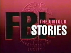 FBI: The Untold Stories