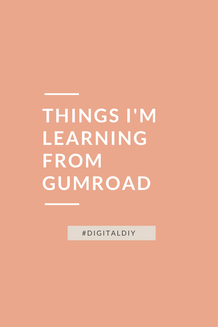 things-i'm-learning-from-gumroad