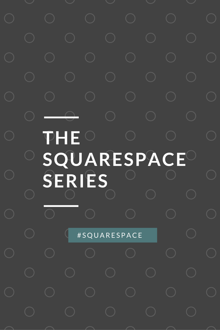 The Squarespace Series