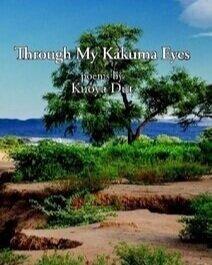 Through My Kakuma Eyes - Poems by Kuoya Dut