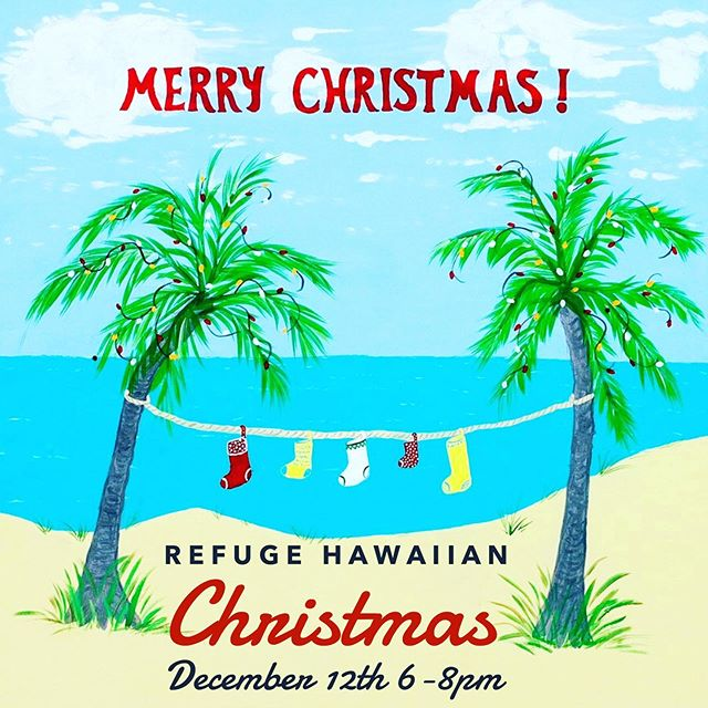 Join us this Wednesday for our Refuge Christmas Party! Wear your best beach/Hawaiian gear! We will have great food, Christmas games, and prizes from 6-8pm. 🏝 🎄
