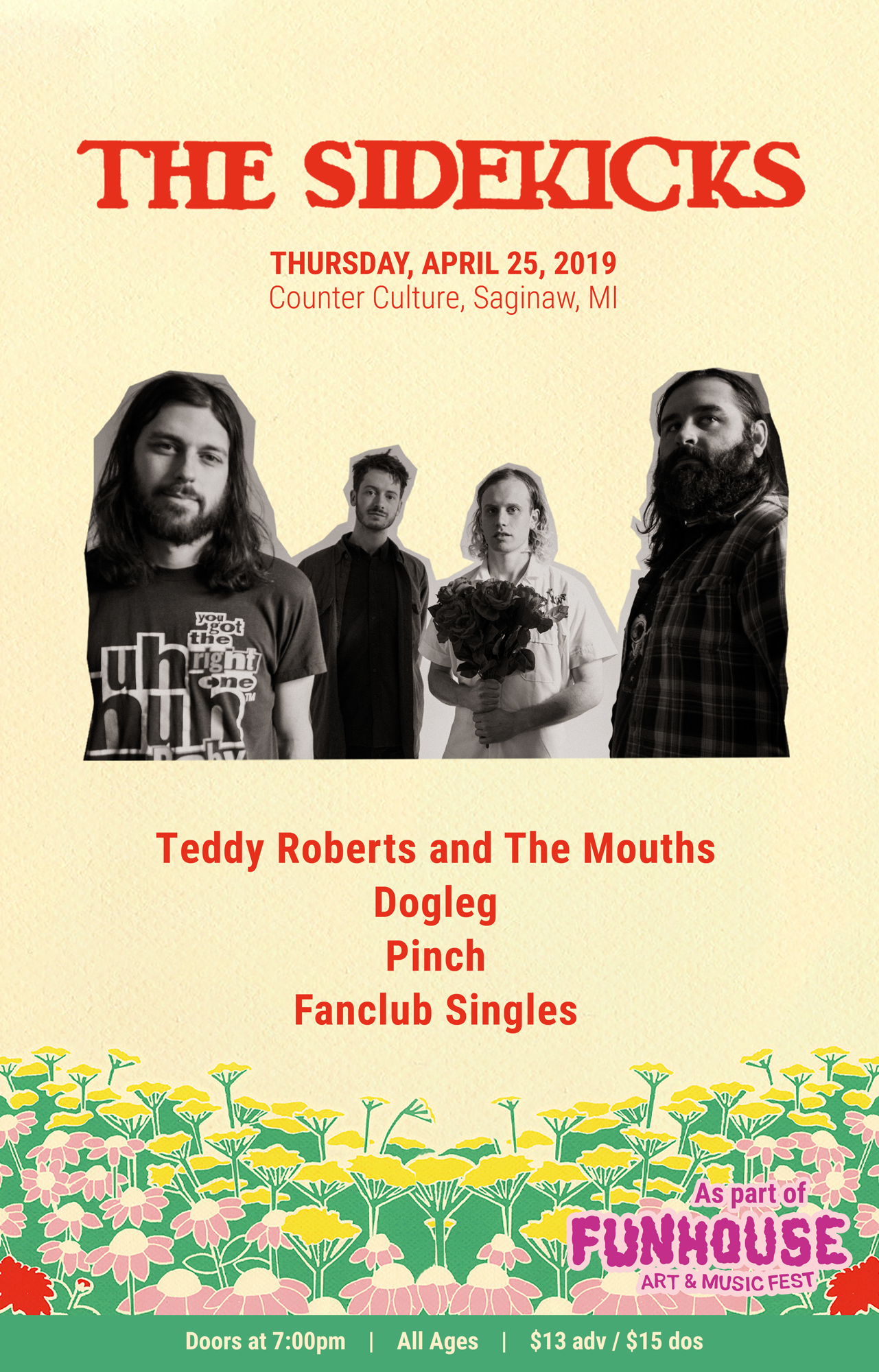 THE SIDEKICKS - w/ Teddy Roberts and the Mouths, Dogleg, Pinch, Fanclub SinglesThursday, April 25, 2019 at Counter Culture - Saginaw, MIDoors at 7pm - All Ages - $13 adv / $15 dos