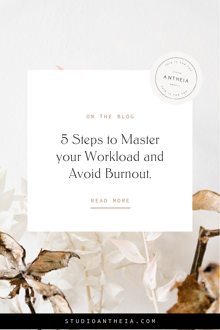 5 Steps to Master your Workload and Avoid Burnout..png