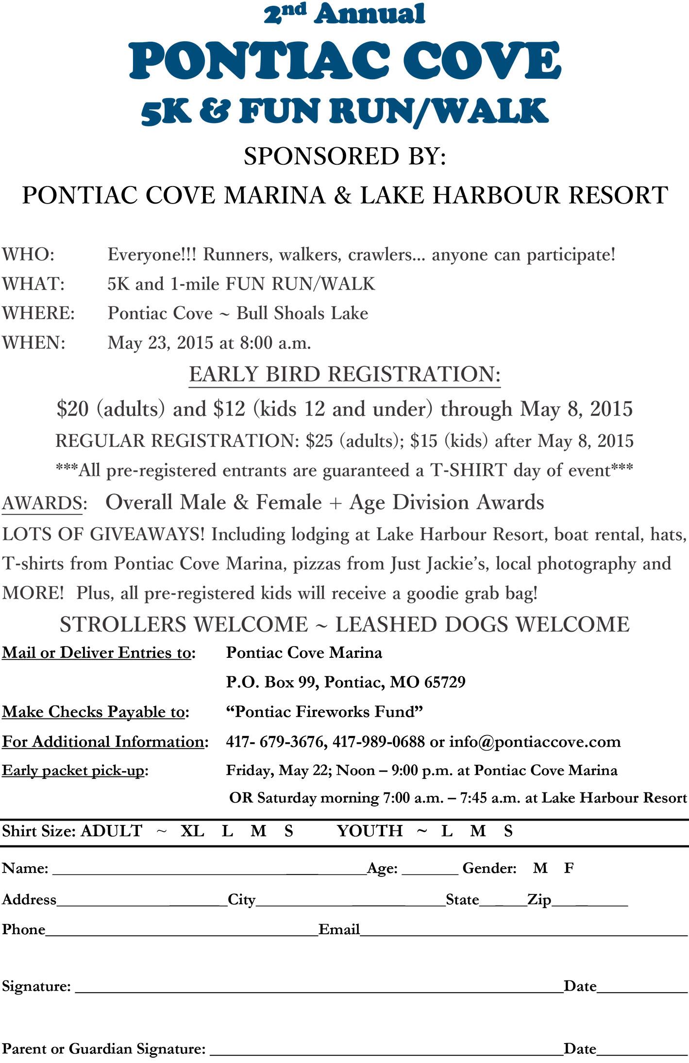 Register for thePontiac Cove 5K & Fun Run/Walk.