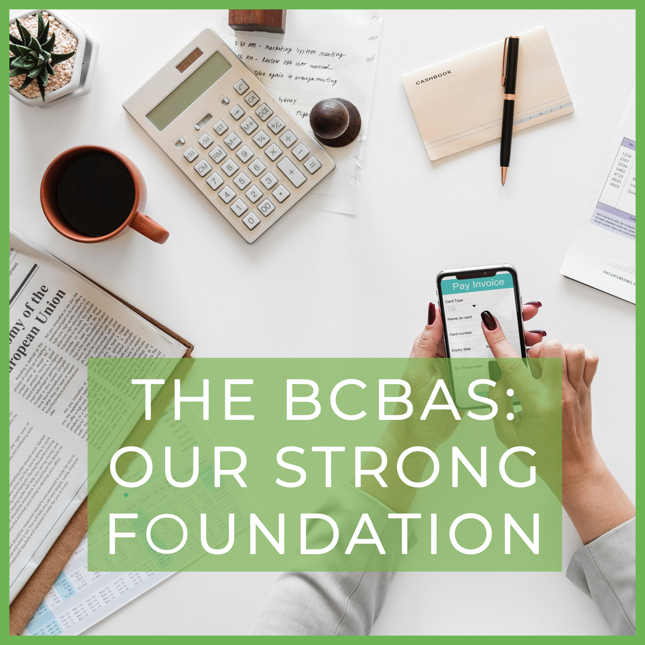 the-bcbas-our-strong-foundation.png