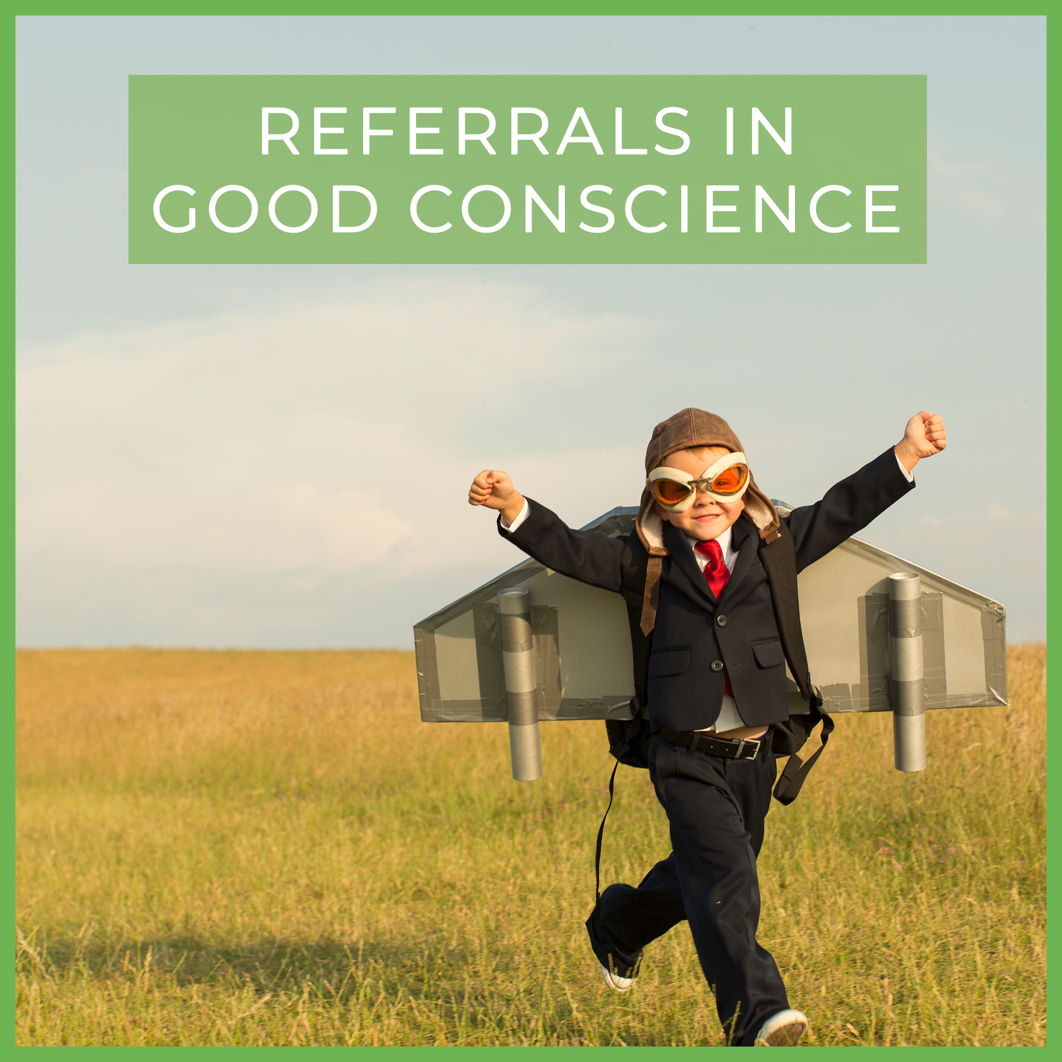 referrals in good conscience.png