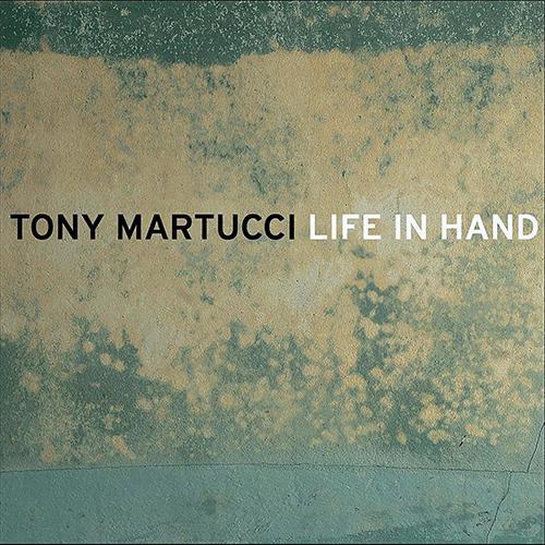 steven_jurgensmeyer_tony_martucci_life_in_hand_500x500.jpg