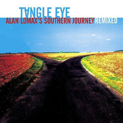 steven_jurgensmeyer_tangle_eye_alan_lomax_southern_journeys_remixed_500x500.jpg