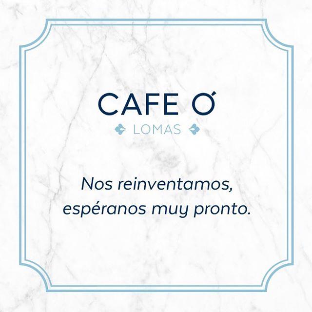 ¡Tenemos una muy buena noticia! CAFE Ó Lomas regresa con un nuevo concepto... Espéranos.  #Cafeo #GrupoCarolo #ComingSoon