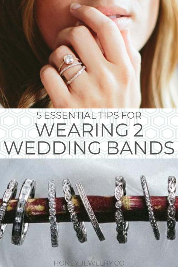 5 Essential Tips for Wearing Two Wedding Rings with Engagement Ring