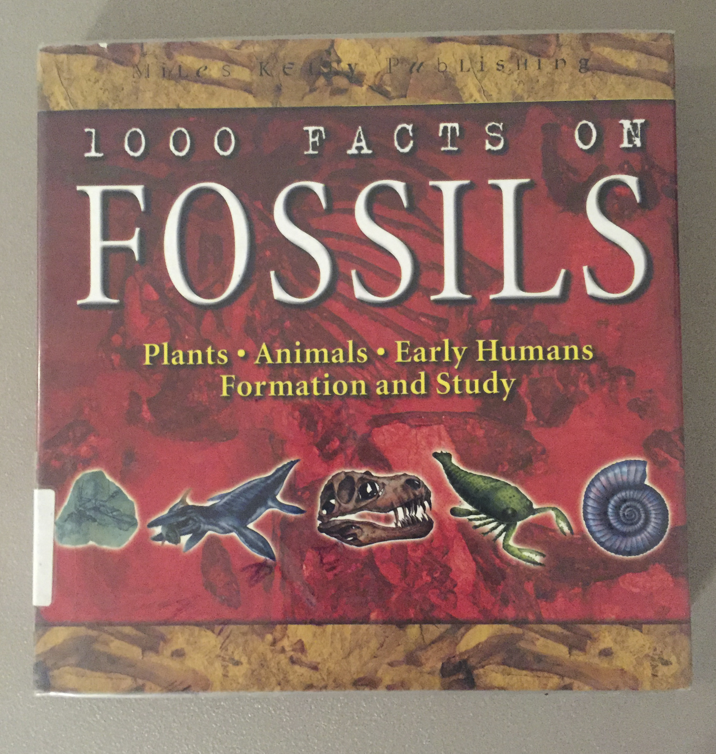 1000 Facts on Fossils -Book by Chris Pellant and Helen Pellant