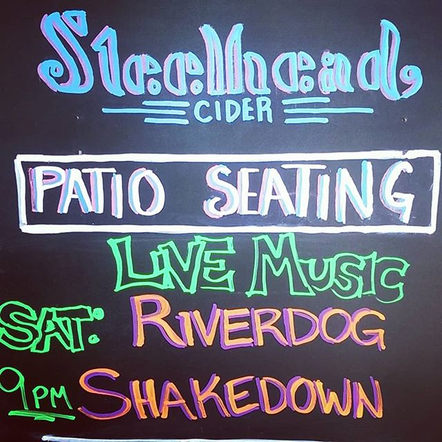 Every Saturday night we feature live music at Steelhead! Come check out @riverdogshakedown tonight at 9pm to get your bluegrass/americana fix. No cover charge, plenty of snazzy ciders, wine and beers, we'll see you tonight!